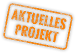 Aktuelles Projekt